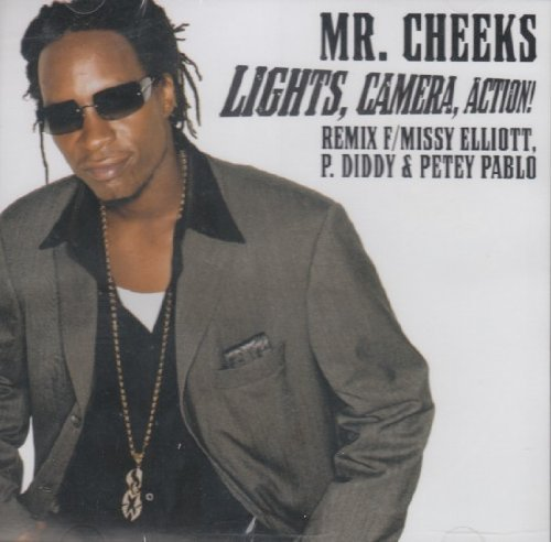 Mr. Cheeks Lights Camera Action Remix