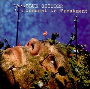 Blue October Consent To Treatment