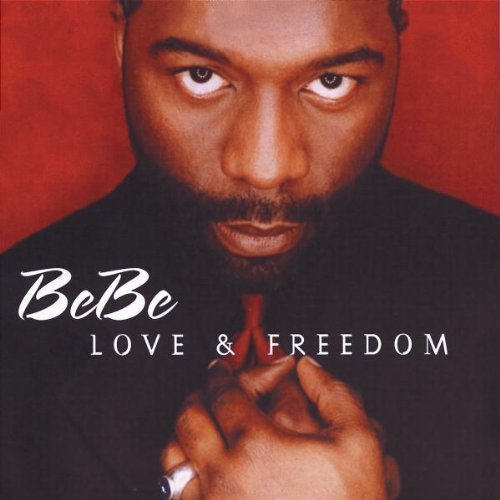 Bebe Winans Love & Freedom