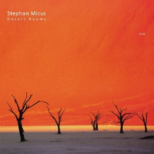 Stephan Micus Desert Poems