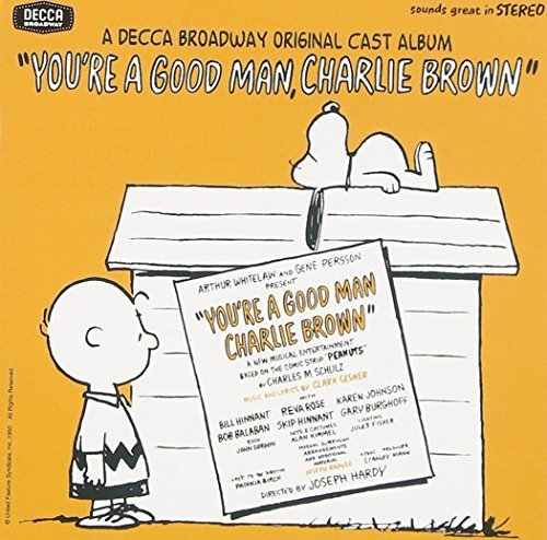 Broadway Cast You're A Good Man Charlie Brow Feat. Gary Burghoff