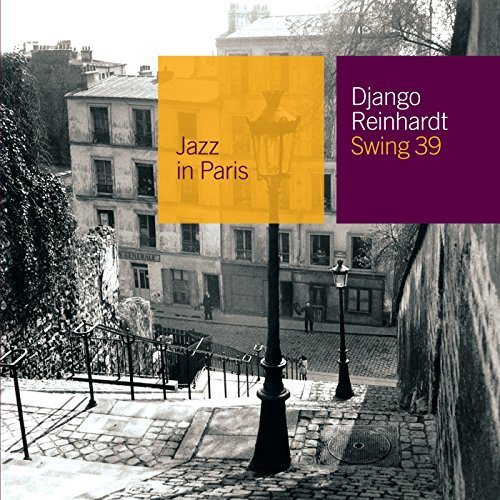 Django Reinhardt Swing 39 Jazz In Paris