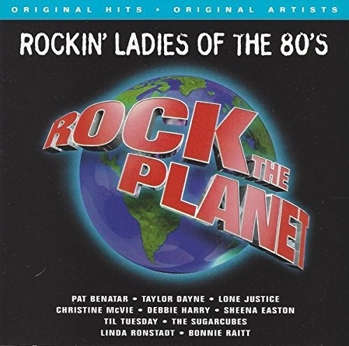 Rock The Planet Rockin' Ladies Of The 80's Benatar Mcvie Harry Easton Rock The Planet