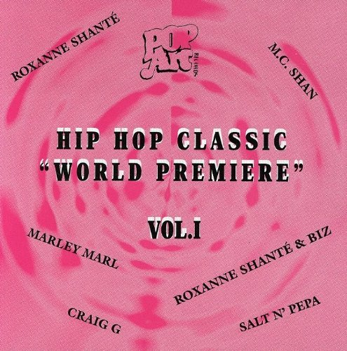 Hip Hop Classic World Premiere Vol. 1 Hip Hop Classic World P Pop Art Hip Hop Classics