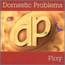 Domestic Problems Play