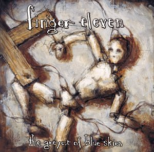 Finger Eleven Greyest Of Blue Skies