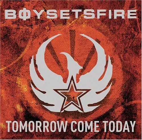 Boy Sets Fire Tomorrow Come Today Lmtd Ed. Incl. DVD