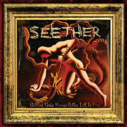 Seether Holding Onto Strings Better Le
