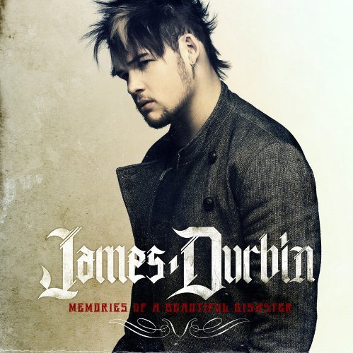 James Durbin Memories Of A Beautiful Disast