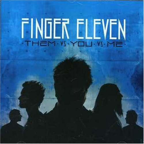 Finger Eleven Them Vs You Vs Me Import Can