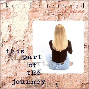 Kerri Sherwood This Part Of The Journey