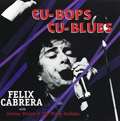 Cabrera Cu Bop Cu Blues Feat. Vivino & Black Italians