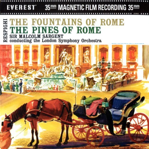 O. Respighi Fountains Of Rome The Pines Of Sargent London So
