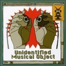 U.M.O. Unidentified Musical Object