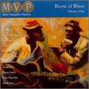 Roots Of Blues Vol. 1 Roots Of Blues Roots Of Blues