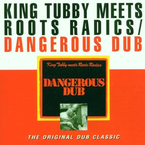 King Tubby Dangerous Dub