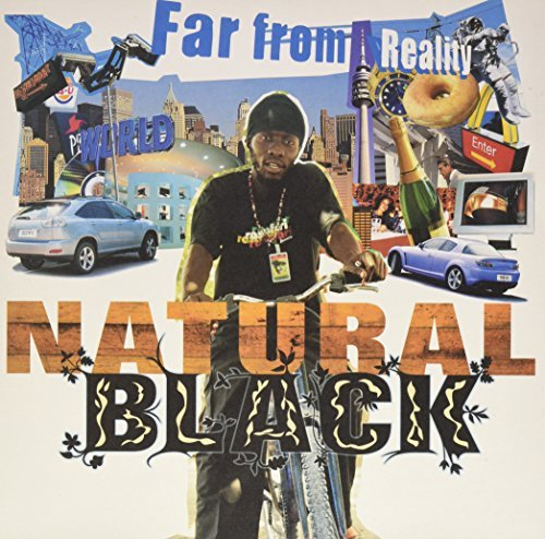 Natural Black Far From Reality