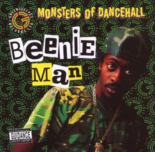 Beenie Man Monsters Of Dancehall Explicit Version