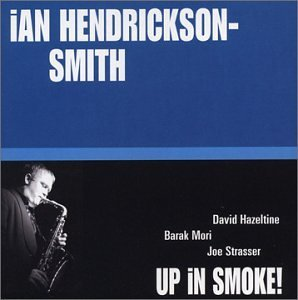 Hendrickson Smith Ian Up In Smoke!