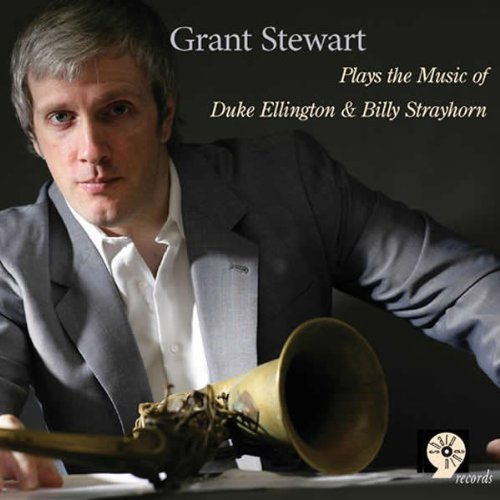 Grant Stewart Plays The Music Of Duke Elling