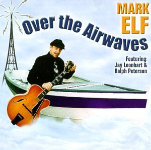 Mark Elf Over The Airwaves