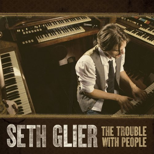 Seth Glier Trouble Withpeople Trouble Withpeople