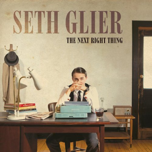 Seth Glier Next Right Thing Next Right Thing
