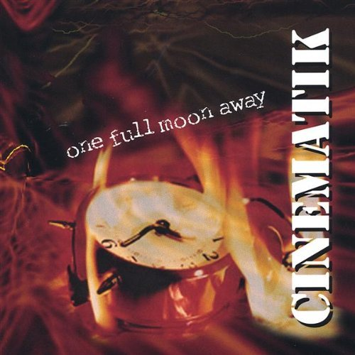 Cinematik One Full Moon Away
