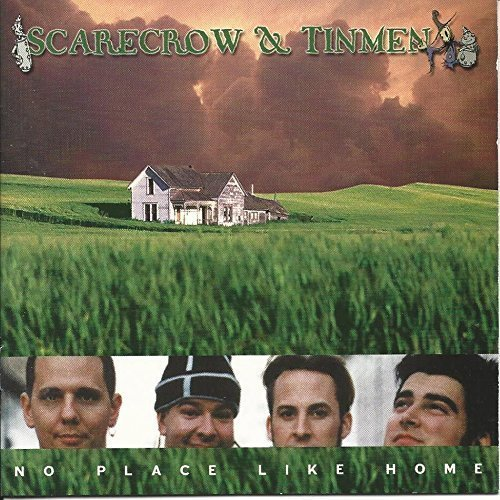 Scarecrow & Tinmen No Place Like Home Hdcd