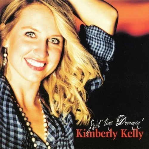 Kimberly Kelly Sweet Time Dreamin