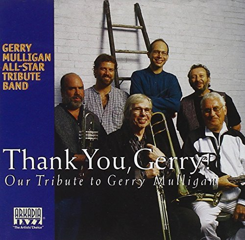 Gerry Mulligan All Star Tribut Thank You Gerry! Feat. Konitz Vincent Brecker T T Gerry Mulligan