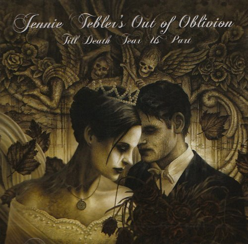 Jennie Teblers Out Of Oblivion Till Death Tear Us Apart Import Gbr