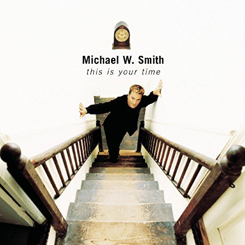 Michael W. Smith This Is Your Time Hdcd