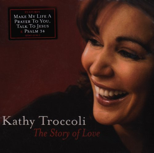 Kathy Troccoli Story Of Love