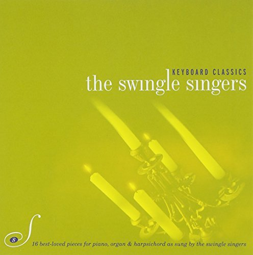 Swingle Singers Keyboard Classics