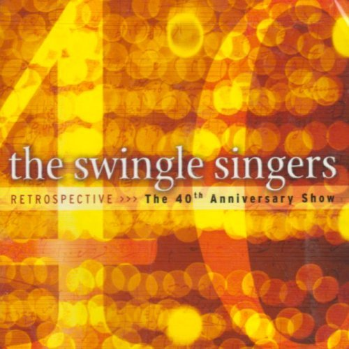 Swingle Singers Retrospective