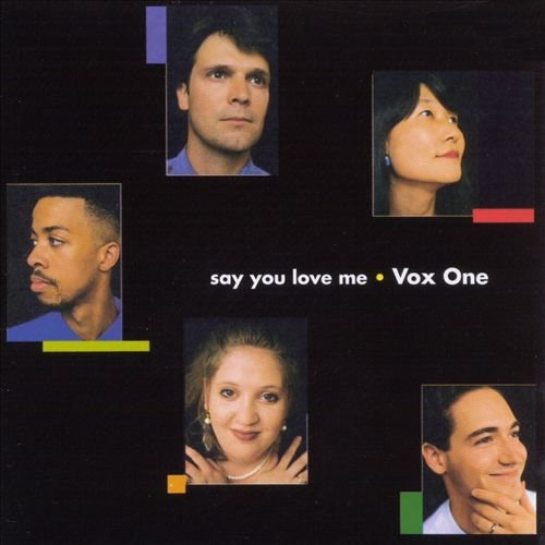 Vox One Say You Love Me