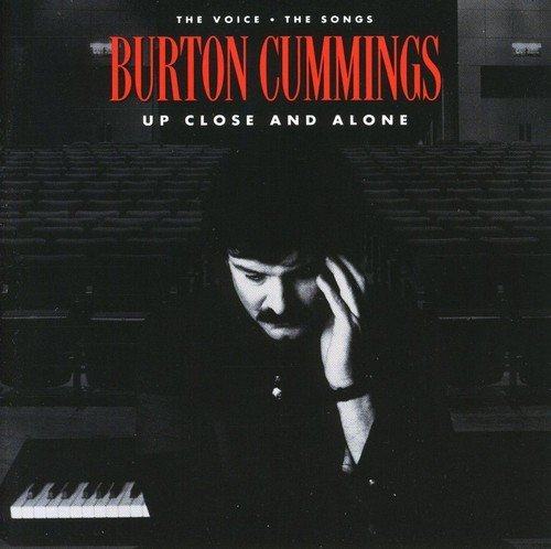 Burton Cummings Up Close & Alone Import Can