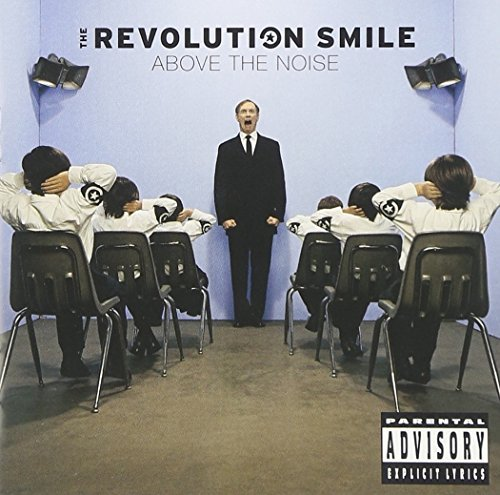 Revolution Smile Above The Noise Explicit Version