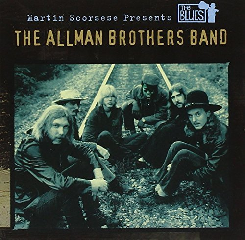Allman Brothers Band Martin Scorsese Presents The B Martin Scorsese Presents The B