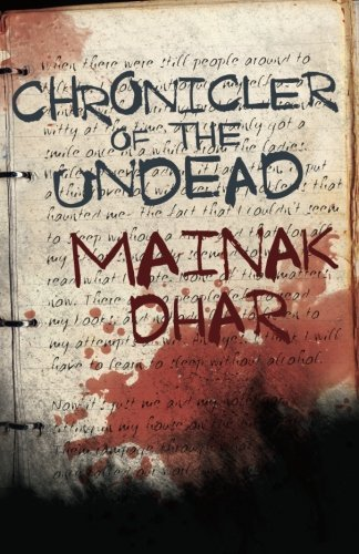 Mainak Dhar Chronicler Of The Undead