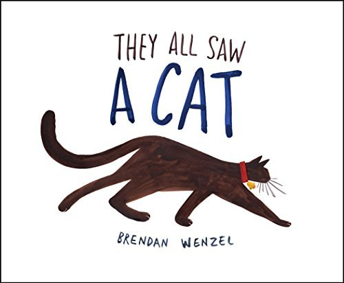 Brendan Wenzel They All Saw A Cat