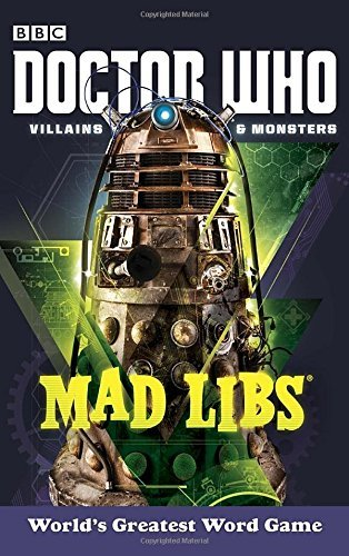 Rob Valois Doctor Who Villains And Monsters Mad Libs