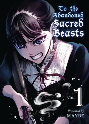 Maybe To The Abandoned Sacred Beasts Volume 1