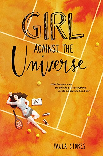 Paula Stokes Girl Against The Universe