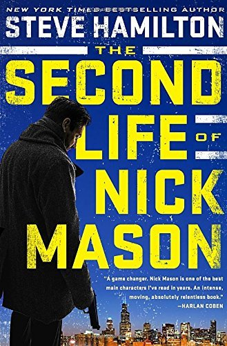 Steve Hamilton The Second Life Of Nick Mason