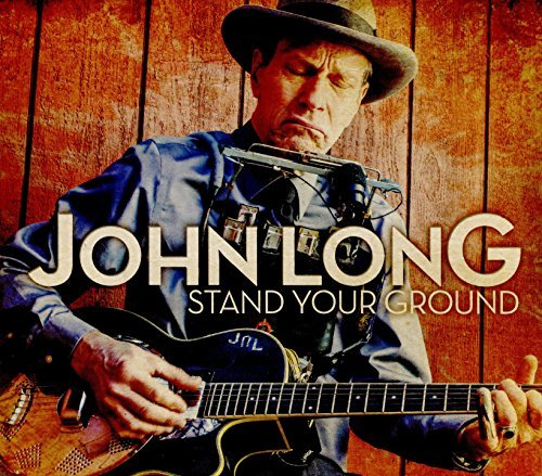 John Long Stand Your Ground