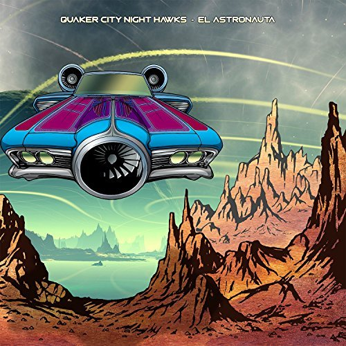 Quaker City Night Hawks El Astronauta
