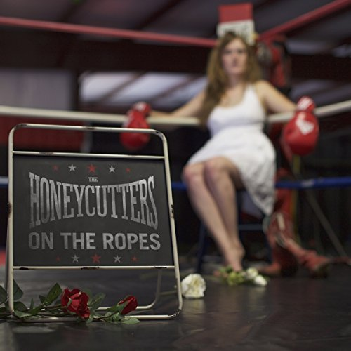 Honeycutters On The Ropes