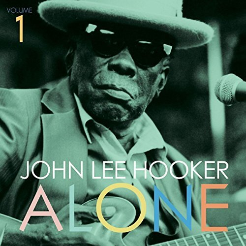 John Lee Hooker Alone 1